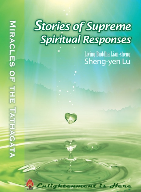 Stories of Supreme Spiritual Responses by Living Buddha Lian-sheng  Sheng-yen Lu on Apple Books