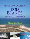 The Advance Guide On Rod Blanks And A Rod Designers Fishing Memoirs