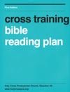 Cross Training Bible Reading Plan