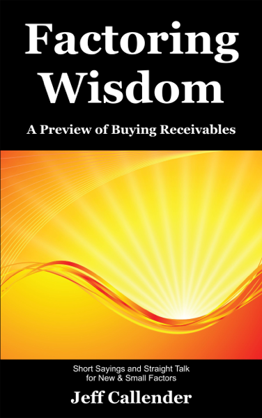 Factoring Wisdom: A Preview of Buying Receivables