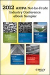 2012 AICPA Not-For-Profit Industry Conference E-book Sampler