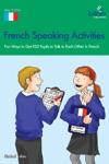 French Speaking Activities KS3