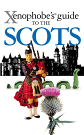 Xenophobe's Guide to the Scots