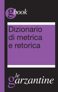 Dizionario di metrica e retorica Copertina del libro