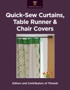 Quick-Sew Curtains Table Runner  Chair Covers