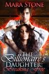 The Billionaires Daughter Breaking Free BDSM Erotic Romance