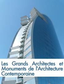 Les grands architectes et monuments de l'architecture contemporaine