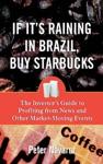 If Its Raining In Brazil Buy Starbucks
