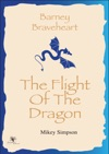 Barney Braveheart - The Flight Of The Dragon 4-6 Year Olds