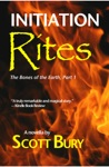 Initiation Rites The Bones Of The Earth-Part 1