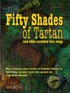 Fifty Shades Of Tartan And Other Assorted Love Songs