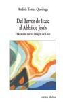 Del Terror De Isaac Al Abb De Jess