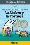 La Liebre Y La Tortuga  The Tortoise And The Hare