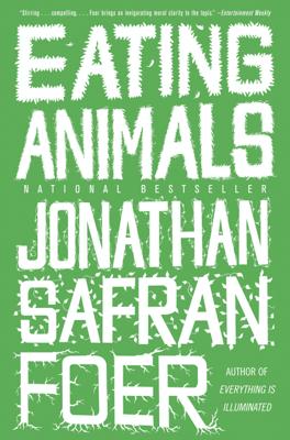 Eating Animals - Jonathan Safran Foer book