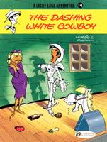 René Goscinny & Morris - Lucky Luke - Volume 14 - The Dashing White Cowboy artwork
