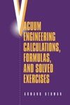 Vacuum Engineering Calculations Formulas And Solved Exercises