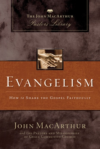 John F. MacArthur & Grace Community Church Staff - Evangelism