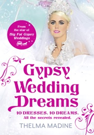 Gypsy Wedding Dreams