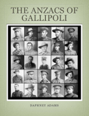 The Anzacs of Gallipoli