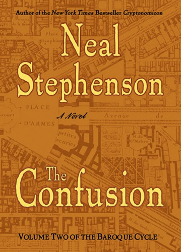 Neal Stephenson - The Confusion