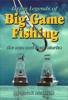 Living Legends Of Big Game Fishing