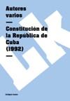 Constitucin De La Repblica De Cuba 1992