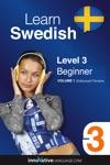 Learn Swedish -  Level 3 Beginner  Enhanced Version