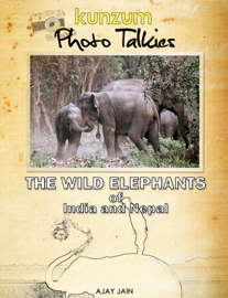 The Wild Elephants of India and Nepal