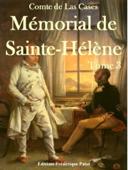 Mémorial de Sainte-Hélène Tome 3