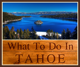 What to Do in Tahoe