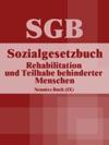 Sozialgesetzbuch SGB Neuntes Buch IX - Rehabilitation Und Teilhabe Behinderter Menschen