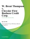 W Brent Thompson V Chrysler First Business Credit Corp