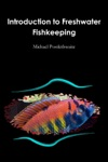 Introduction To Freshwater Fishkeeping