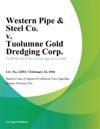 Western Pipe  Steel Co V Tuolumne Gold Dredging Corp