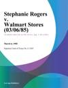 Stephanie Rogers V Walmart Stores