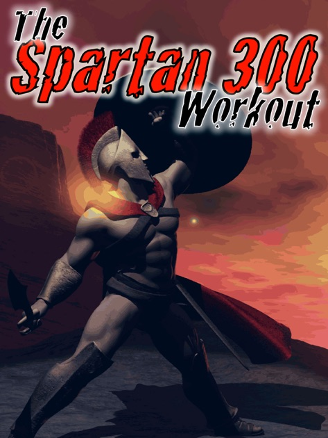 The spartan 300 workout by arnel ricafranca on apple books for 300 apple book