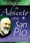 Meditaciones De Adviento Con San Po De Pietrelcina