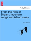 From The Hills Of Dream Mountain Songs And Island Runes
