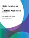State Louisiana V Charles Nicholson