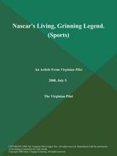 Nascar's Living, Grinning Legend (Sports)