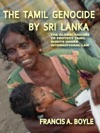 The Tamil Genocide By Sri Lanka