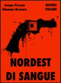 Nordest di Sangue