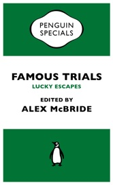 Famous Trials Lucky Escapes