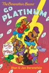 The Berenstain Bears Chapter Book Go Platinum