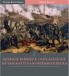 General Robert E Lees Account Of The Battle Of Fredericksburg