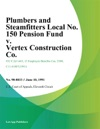 Plumbers And Steamfitters Local No 150 Pension Fund V Vertex Construction Co