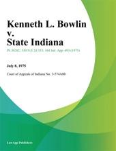 Kenneth L. Bowlin V. State Indiana