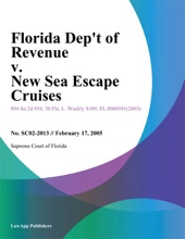 Florida Dept Of Revenue V. New Sea Escape Cruises