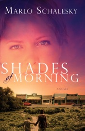 SHADES OF MORNING