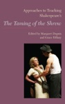 Approaches To Teaching Shakespeares The Taming Of The Shrew